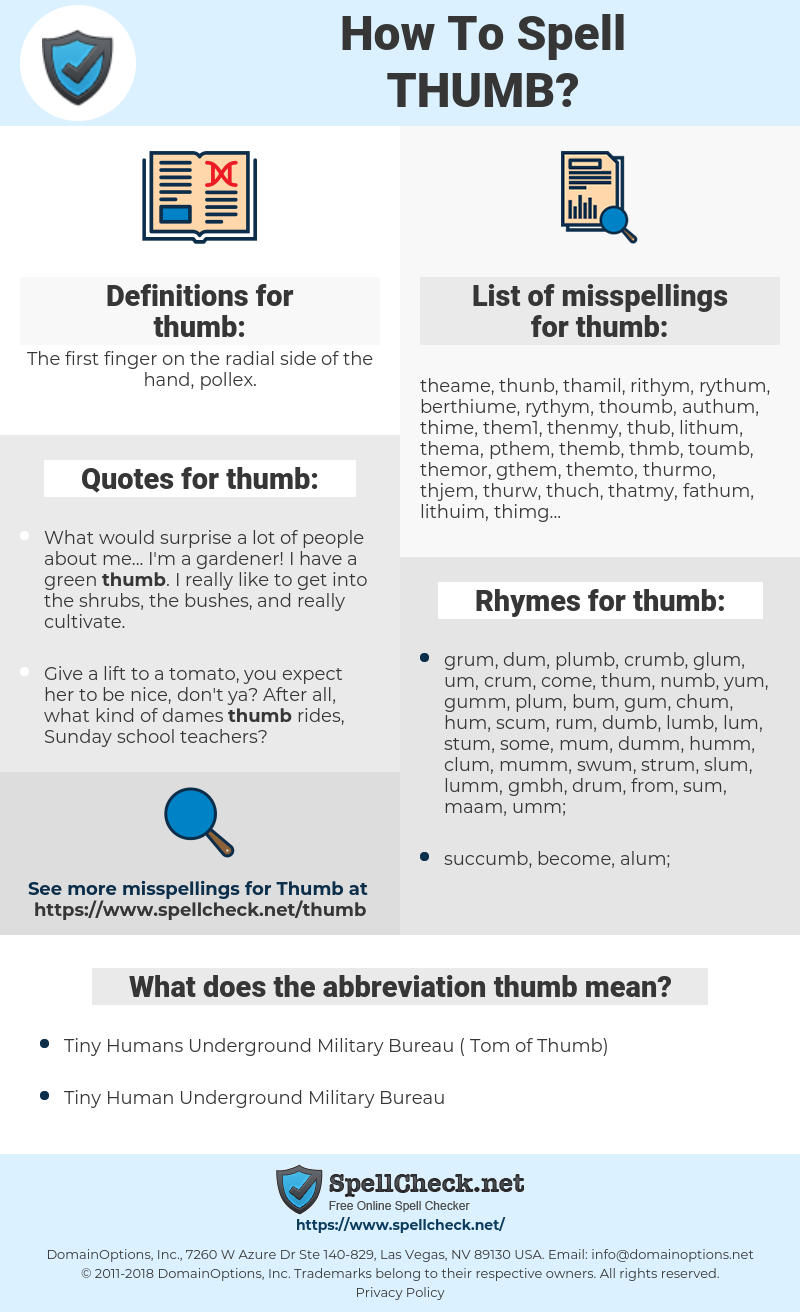 thumb, spellcheck thumb, how to spell thumb, how do you spell thumb, correct spelling for thumb