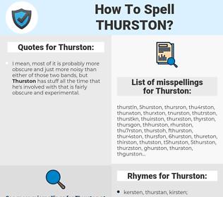 Thurston, spellcheck Thurston, how to spell Thurston, how do you spell Thurston, correct spelling for Thurston