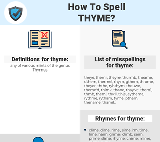thyme, spellcheck thyme, how to spell thyme, how do you spell thyme, correct spelling for thyme