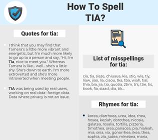 tia, spellcheck tia, how to spell tia, how do you spell tia, correct spelling for tia