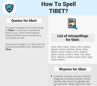 tibet, spellcheck tibet, how to spell tibet, how do you spell tibet, correct spelling for tibet