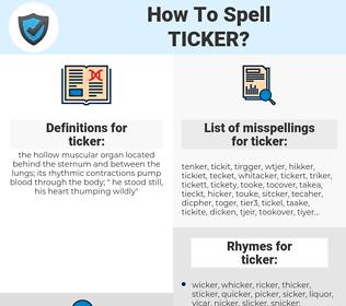 ticker, spellcheck ticker, how to spell ticker, how do you spell ticker, correct spelling for ticker