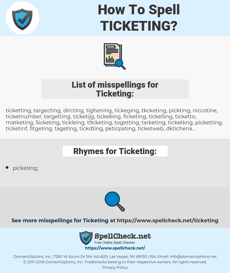 Ticketing, spellcheck Ticketing, how to spell Ticketing, how do you spell Ticketing, correct spelling for Ticketing