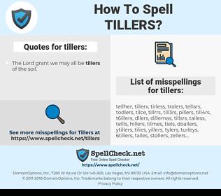 tillers, spellcheck tillers, how to spell tillers, how do you spell tillers, correct spelling for tillers