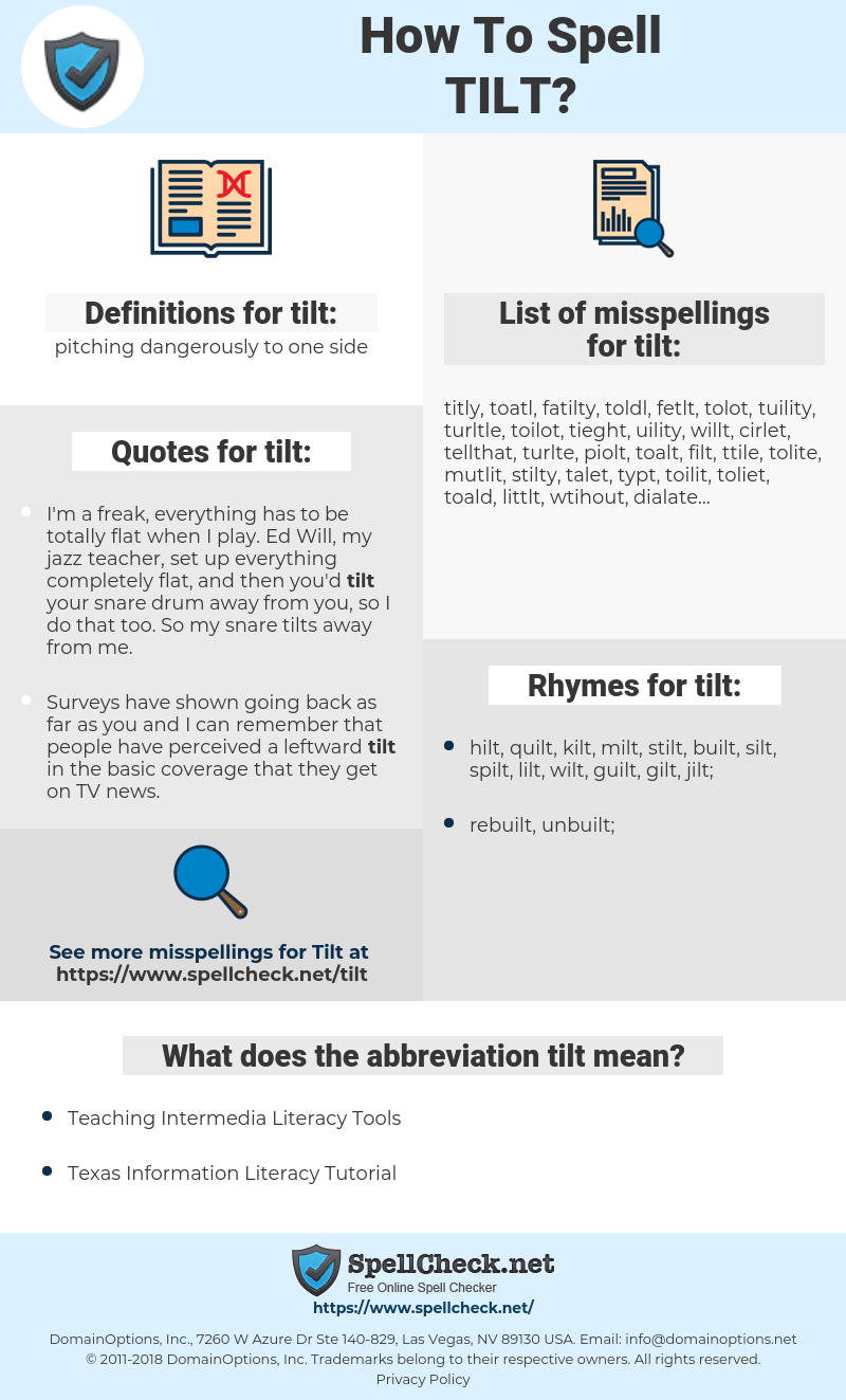 tilt, spellcheck tilt, how to spell tilt, how do you spell tilt, correct spelling for tilt