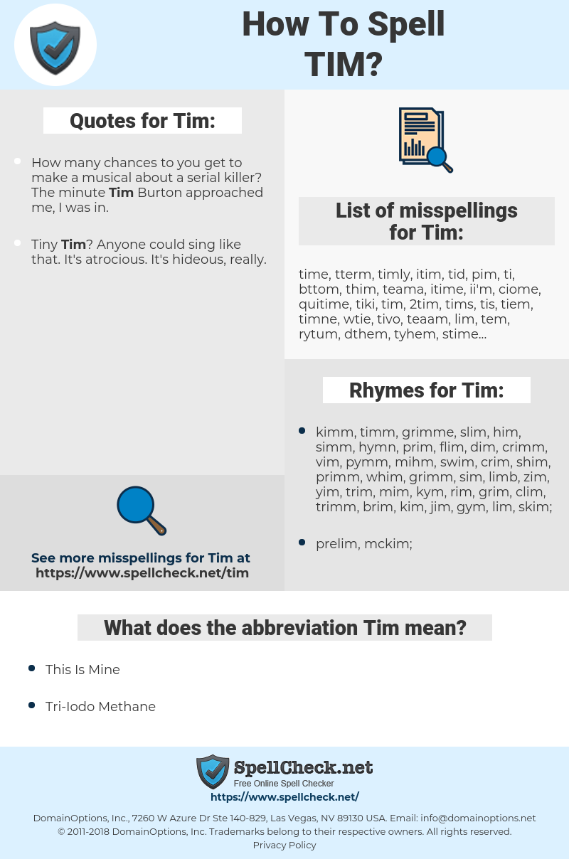 Tim, spellcheck Tim, how to spell Tim, how do you spell Tim, correct spelling for Tim