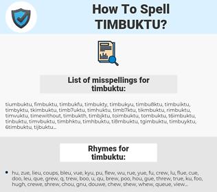 timbuktu, spellcheck timbuktu, how to spell timbuktu, how do you spell timbuktu, correct spelling for timbuktu