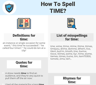 time, spellcheck time, how to spell time, how do you spell time, correct spelling for time