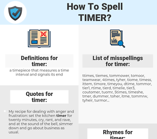 timer, spellcheck timer, how to spell timer, how do you spell timer, correct spelling for timer