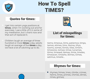 times, spellcheck times, how to spell times, how do you spell times, correct spelling for times