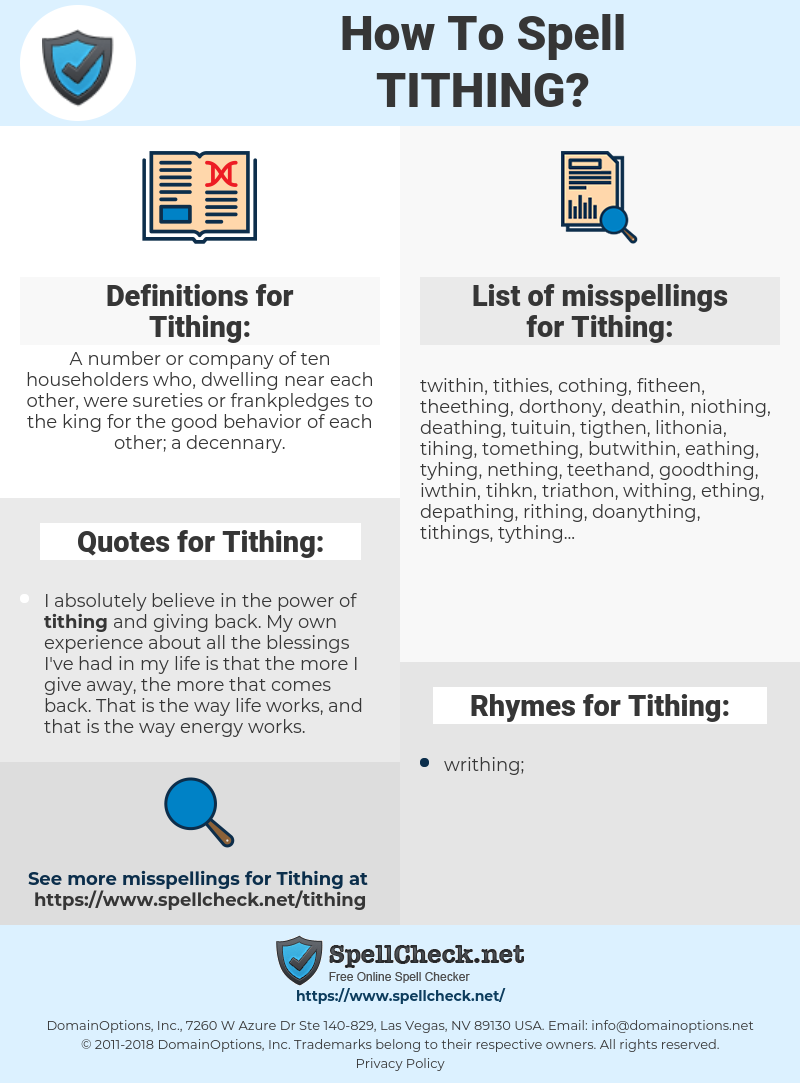 Tithing, spellcheck Tithing, how to spell Tithing, how do you spell Tithing, correct spelling for Tithing