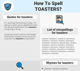 toasters, spellcheck toasters, how to spell toasters, how do you spell toasters, correct spelling for toasters
