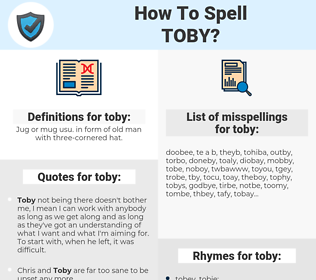 toby, spellcheck toby, how to spell toby, how do you spell toby, correct spelling for toby