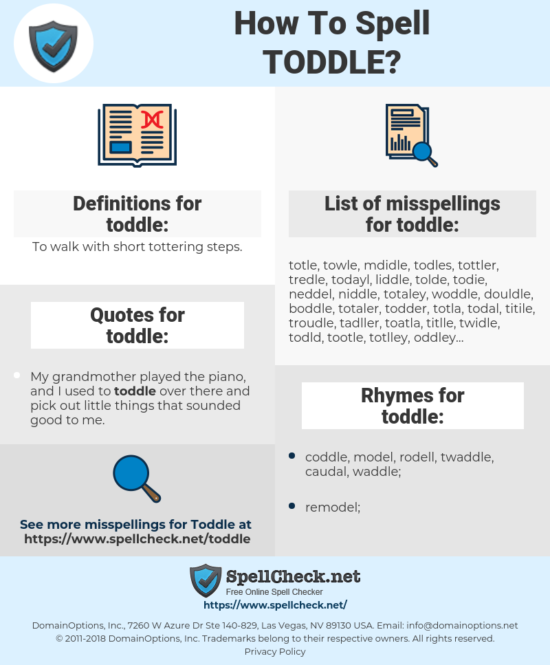 toddle, spellcheck toddle, how to spell toddle, how do you spell toddle, correct spelling for toddle