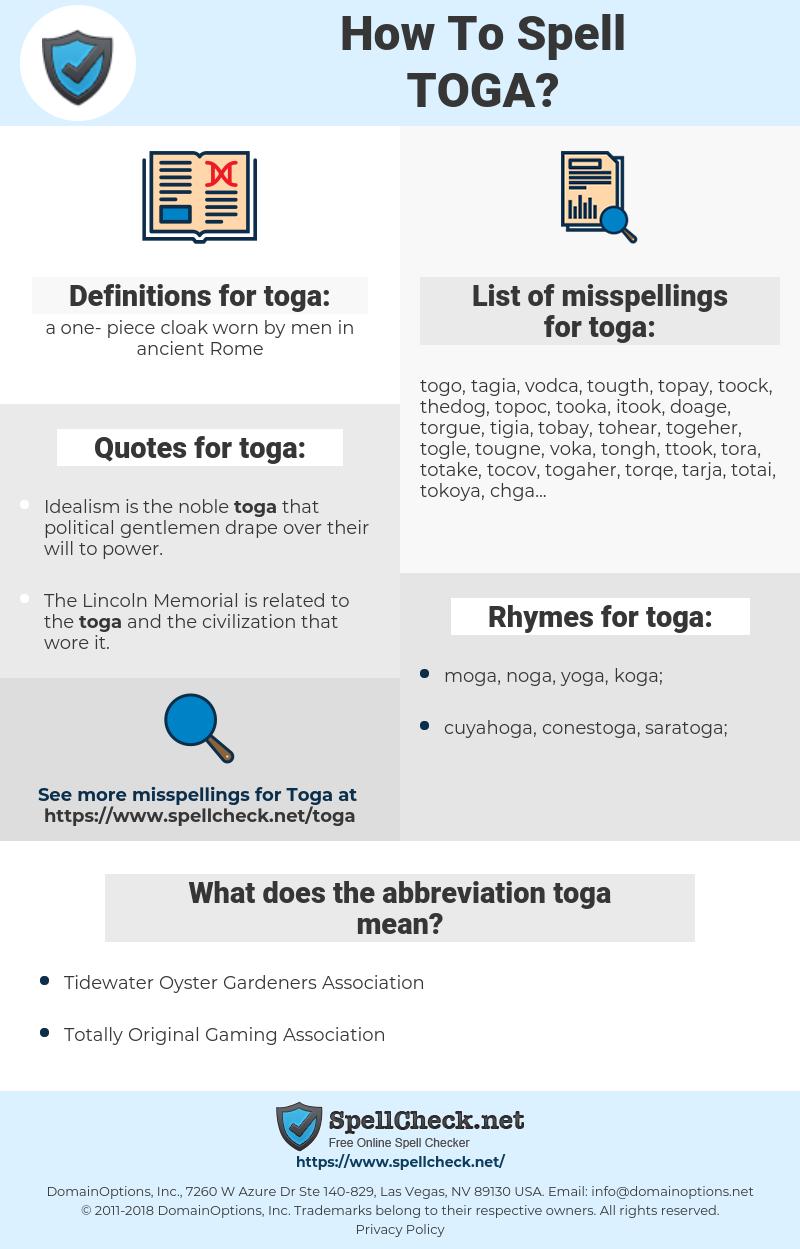 toga, spellcheck toga, how to spell toga, how do you spell toga, correct spelling for toga