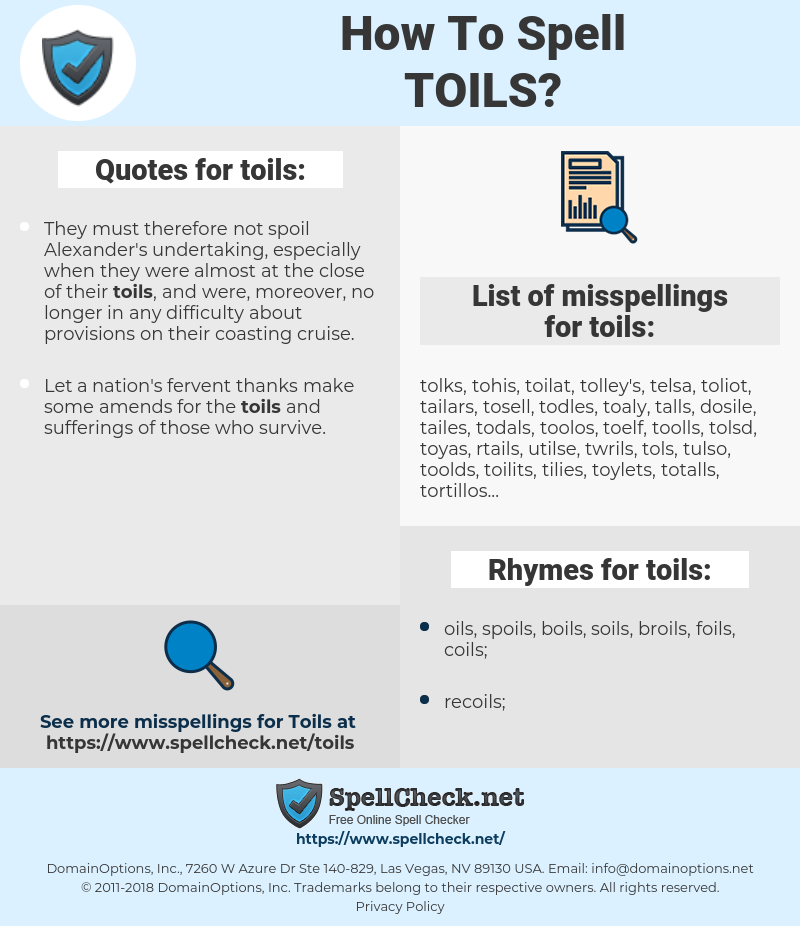 toils, spellcheck toils, how to spell toils, how do you spell toils, correct spelling for toils