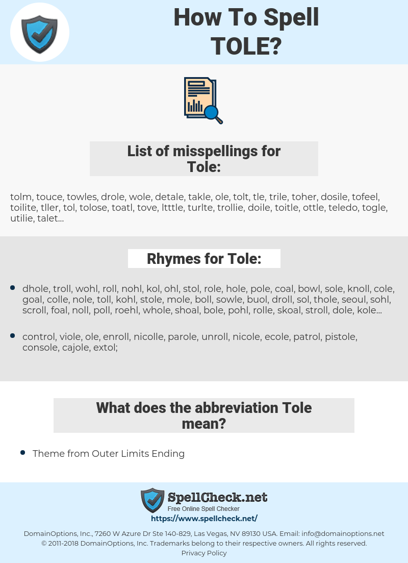 Tole, spellcheck Tole, how to spell Tole, how do you spell Tole, correct spelling for Tole