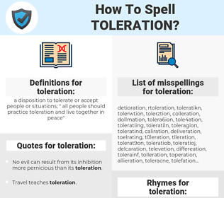 toleration, spellcheck toleration, how to spell toleration, how do you spell toleration, correct spelling for toleration