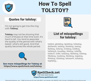 tolstoy, spellcheck tolstoy, how to spell tolstoy, how do you spell tolstoy, correct spelling for tolstoy