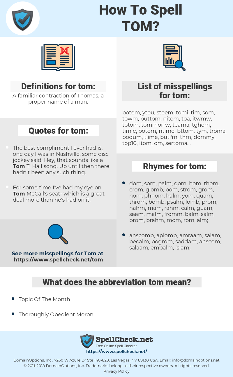 tom, spellcheck tom, how to spell tom, how do you spell tom, correct spelling for tom