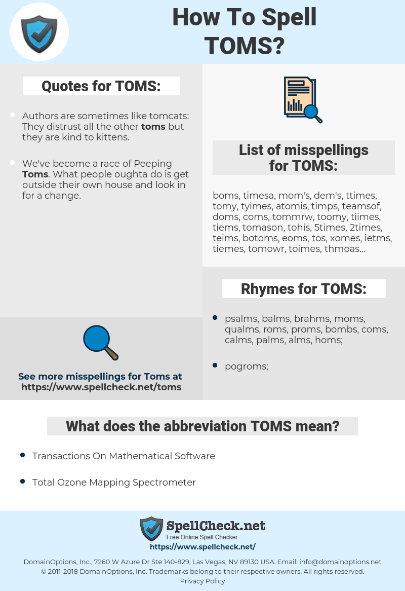 TOMS, spellcheck TOMS, how to spell TOMS, how do you spell TOMS, correct spelling for TOMS