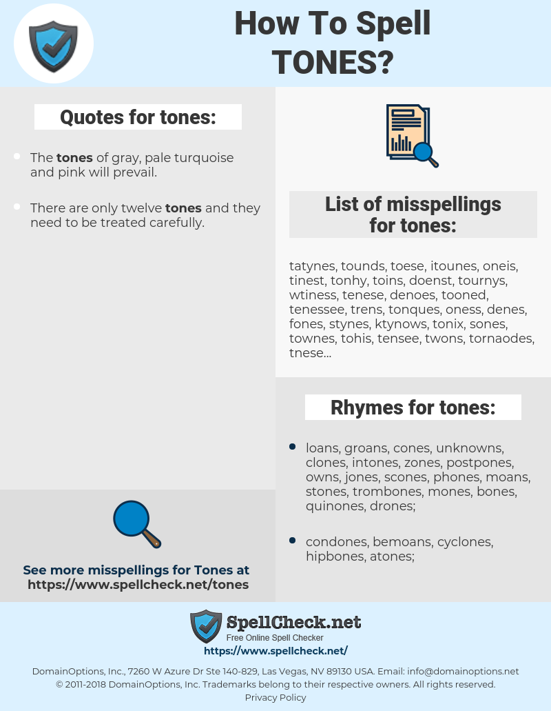 tones, spellcheck tones, how to spell tones, how do you spell tones, correct spelling for tones