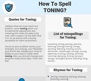 Toning, spellcheck Toning, how to spell Toning, how do you spell Toning, correct spelling for Toning