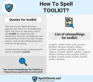 toolkit, spellcheck toolkit, how to spell toolkit, how do you spell toolkit, correct spelling for toolkit
