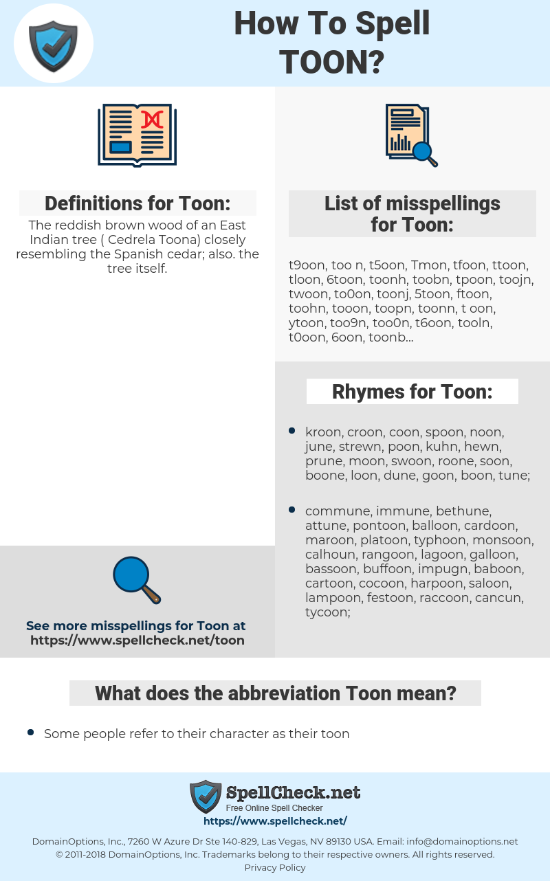 Toon, spellcheck Toon, how to spell Toon, how do you spell Toon, correct spelling for Toon