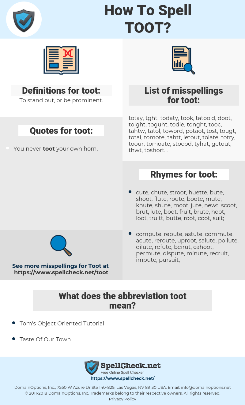toot, spellcheck toot, how to spell toot, how do you spell toot, correct spelling for toot