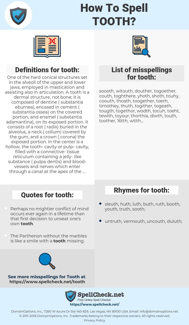 tooth, spellcheck tooth, how to spell tooth, how do you spell tooth, correct spelling for tooth