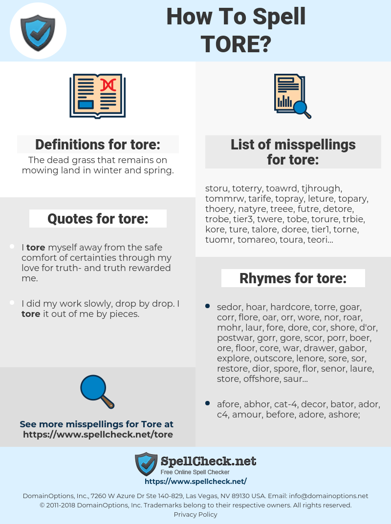 tore, spellcheck tore, how to spell tore, how do you spell tore, correct spelling for tore