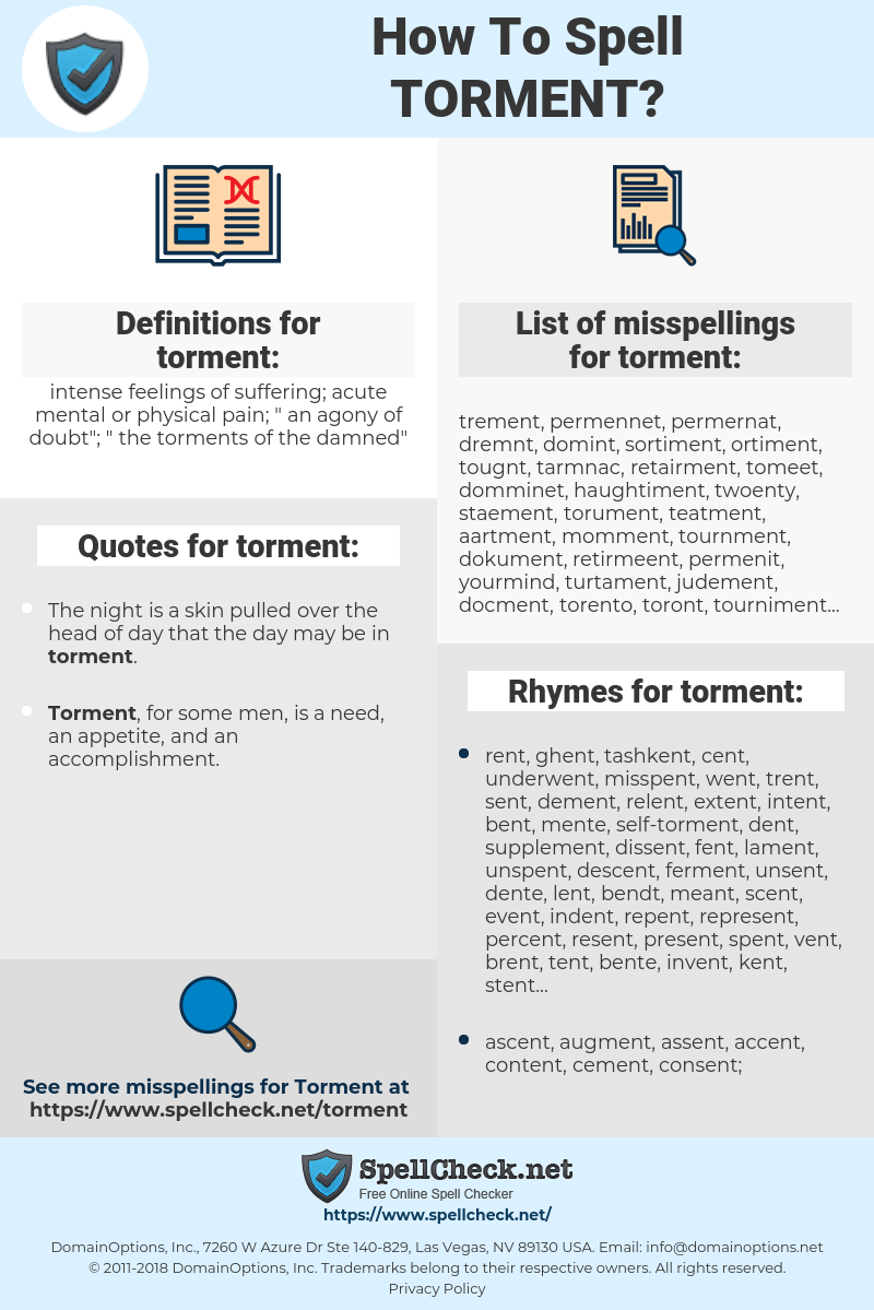 torment, spellcheck torment, how to spell torment, how do you spell torment, correct spelling for torment