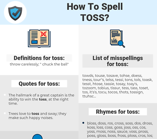 toss, spellcheck toss, how to spell toss, how do you spell toss, correct spelling for toss