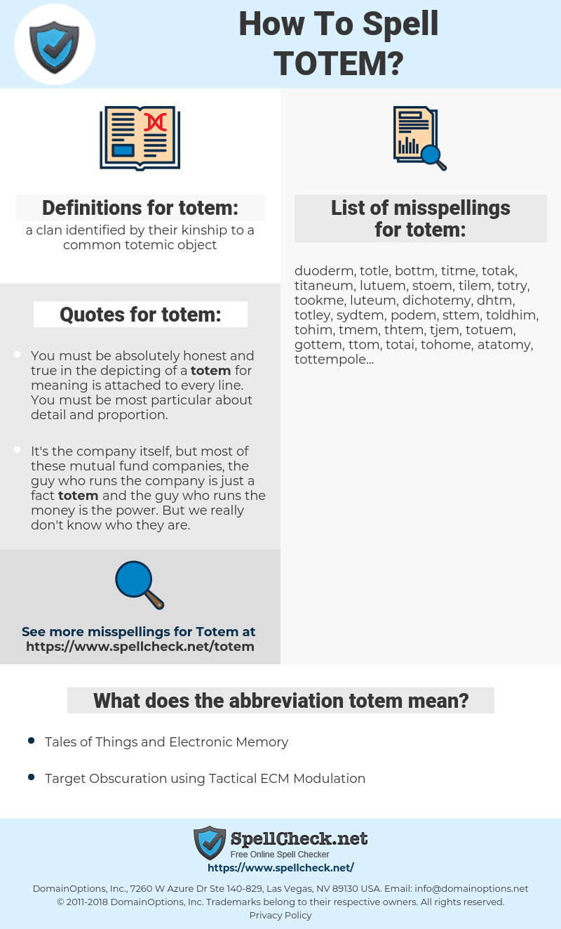 totem, spellcheck totem, how to spell totem, how do you spell totem, correct spelling for totem