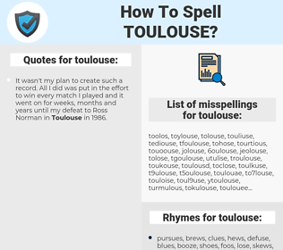 toulouse, spellcheck toulouse, how to spell toulouse, how do you spell toulouse, correct spelling for toulouse
