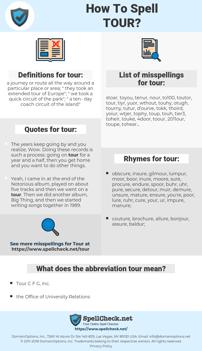 tour, spellcheck tour, how to spell tour, how do you spell tour, correct spelling for tour