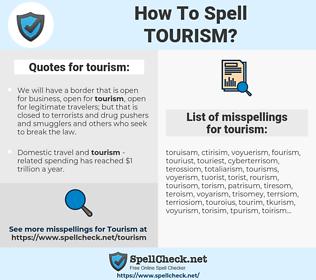 tourism, spellcheck tourism, how to spell tourism, how do you spell tourism, correct spelling for tourism