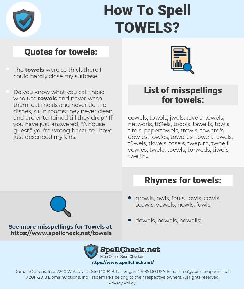 towels, spellcheck towels, how to spell towels, how do you spell towels, correct spelling for towels