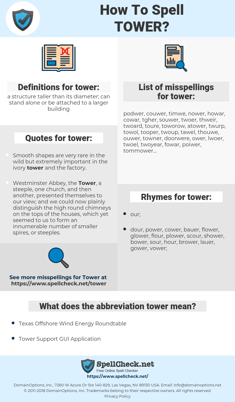tower, spellcheck tower, how to spell tower, how do you spell tower, correct spelling for tower