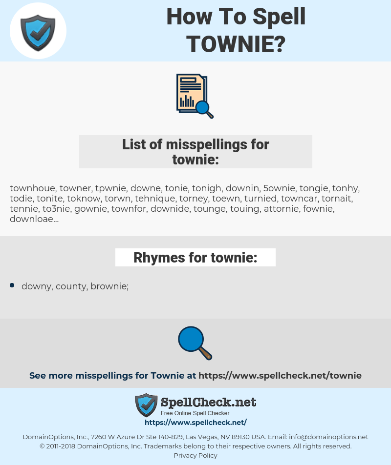 townie, spellcheck townie, how to spell townie, how do you spell townie, correct spelling for townie
