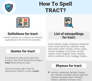 tract, spellcheck tract, how to spell tract, how do you spell tract, correct spelling for tract