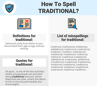 traditional, spellcheck traditional, how to spell traditional, how do you spell traditional, correct spelling for traditional