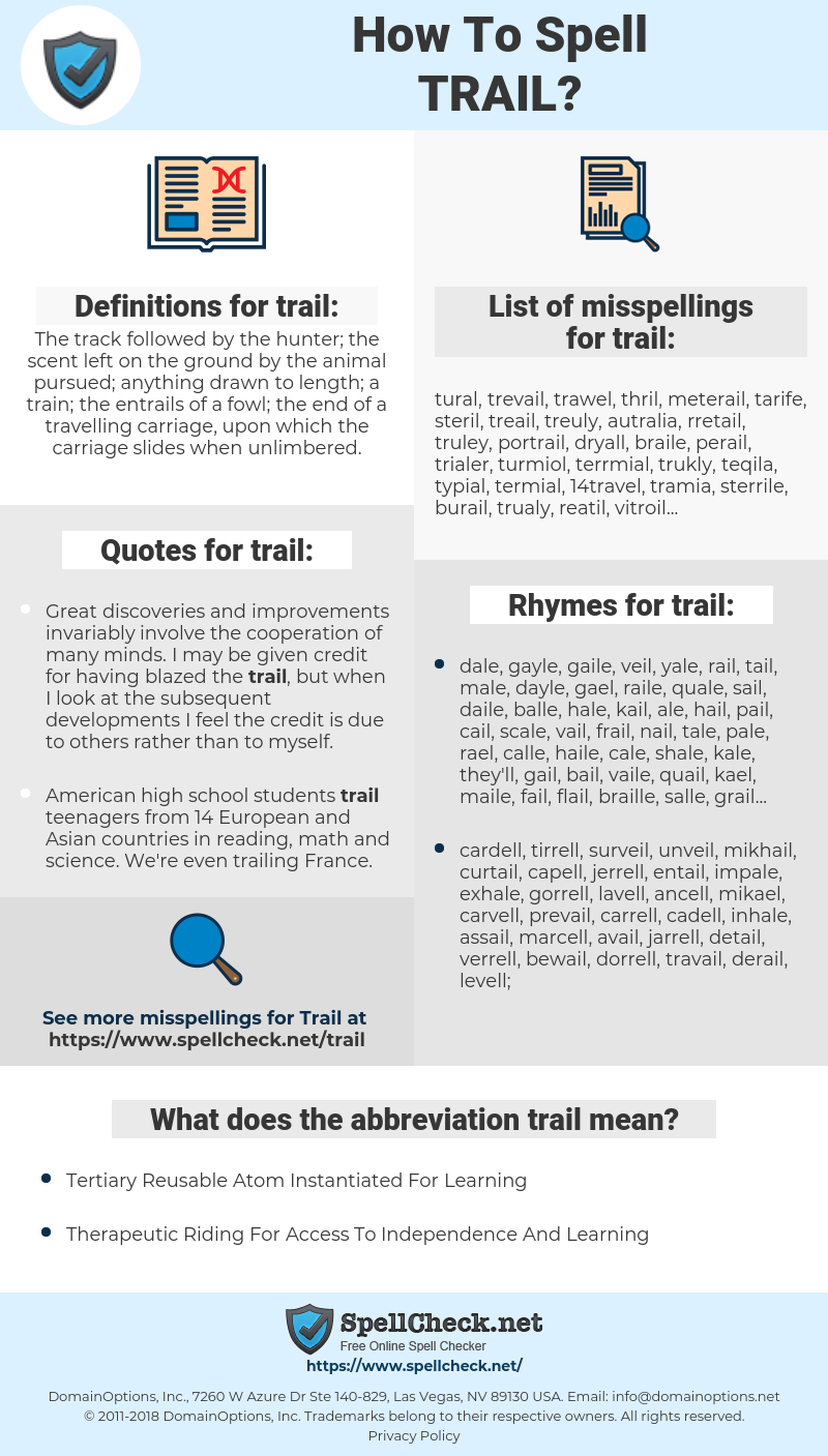 trail, spellcheck trail, how to spell trail, how do you spell trail, correct spelling for trail