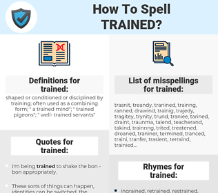trained, spellcheck trained, how to spell trained, how do you spell trained, correct spelling for trained