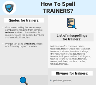 trainers, spellcheck trainers, how to spell trainers, how do you spell trainers, correct spelling for trainers