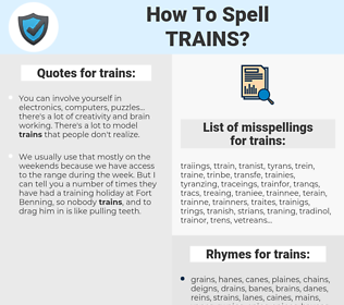 trains, spellcheck trains, how to spell trains, how do you spell trains, correct spelling for trains