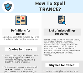 trance, spellcheck trance, how to spell trance, how do you spell trance, correct spelling for trance