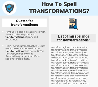 transformations, spellcheck transformations, how to spell transformations, how do you spell transformations, correct spelling for transformations