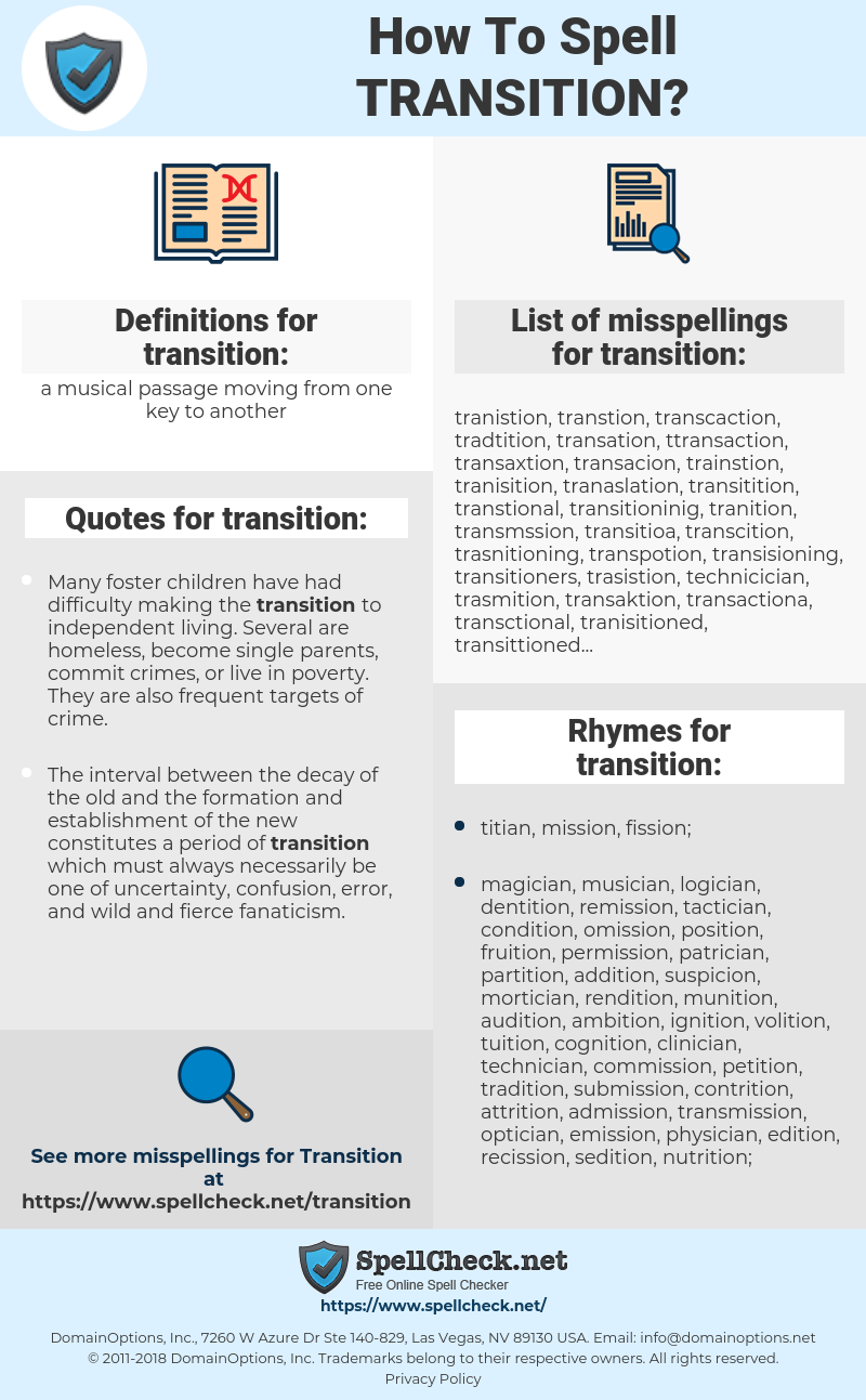 transition, spellcheck transition, how to spell transition, how do you spell transition, correct spelling for transition